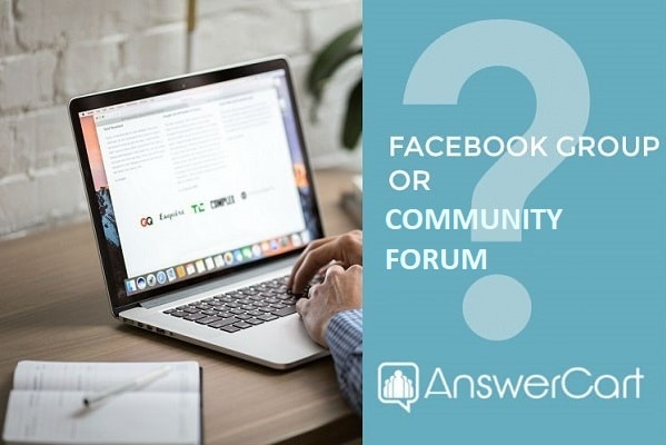 Facebook group or Community forum, what should I start?
