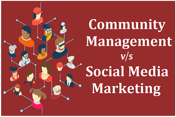 How Community Management Is Different From Social Media Marketing
